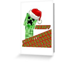 Merry Creepermas Greeting Card
