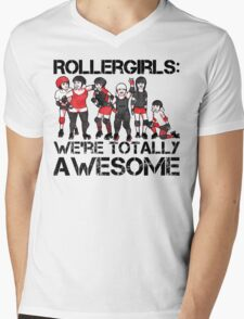 Rollergirls: WE'RE TOTALLY AWESOME Mens V-Neck T-Shirt