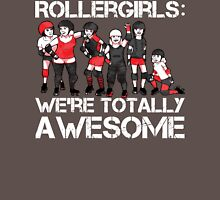 Rollergirls: WE'RE TOTALLY AWESOME Womens Fitted T-Shirt