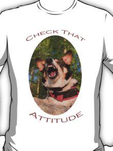 Check That Attitude T-Shirt