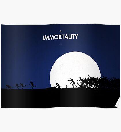 99 steps of progress - Immortality Poster