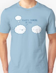 Always thinking of you T-Shirt