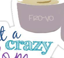Fro-Yo  Sticker
