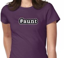 Aunt - Hashtag - Black & White Womens Fitted T-Shirt