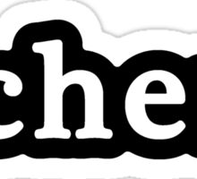 Chem - Hashtag - Black & White Sticker