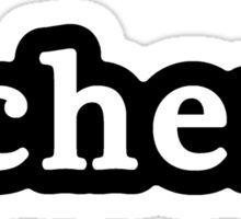 Chem - Hashtag - Black & White Sticker