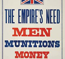 The Empires need Men munitions money Which are you supplying! by wetdryvac