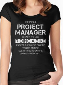 Being A Project Manager Is Like Riding A Bike Women's Fitted Scoop T-Shirt