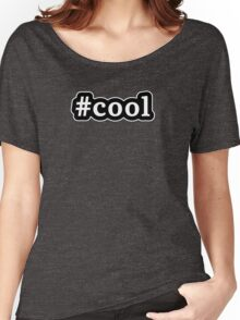Cool - Hashtag - Black & White Women's Relaxed Fit T-Shirt