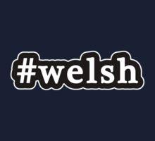 Welsh - Hashtag - Black & White Kids Tee