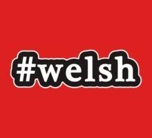 Welsh - Hashtag - Black & White One Piece - Short Sleeve