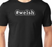 Welsh - Hashtag - Black & White Unisex T-Shirt