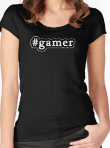 Gamer - Hashtag - Black & White Women's Fitted Scoop T-Shirt