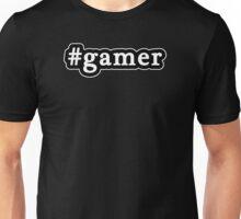 Gamer - Hashtag - Black & White Unisex T-Shirt