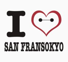 I Love San Fransokyo One Piece - Short Sleeve