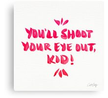 Shoot Your Eye Out – Pink Ink Canvas Print