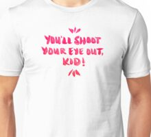 Shoot Your Eye Out – Pink Ink Unisex T-Shirt
