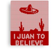 I Juan to Believe - Ugly Christmas Canvas Print