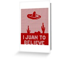 I Juan to Believe - Ugly Christmas Greeting Card
