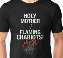 Holy Flaming Chariots! Unisex T-Shirt