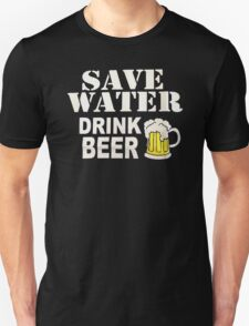 Drink water Beer T-Shirt
