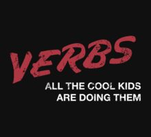VERBS. All The Cool Kids Are Doing Them.  One Piece - Short Sleeve