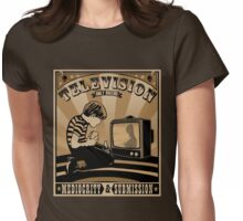 Television Only Breeds Mediocrity & Submission Womens Fitted T-Shirt