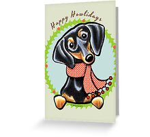 Black/Tan Dachshund Happy Howlidays Greeting Card