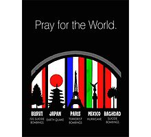 Pray for the world Photographic Print