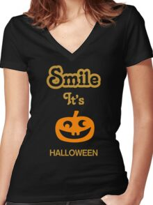 Smile it's HALLOWEEN Women's Fitted V-Neck T-Shirt