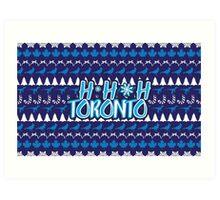 Ho Ho Ho, Toronto Art Print