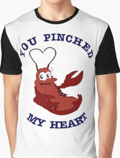 You Pinched My Heart Graphic T-Shirt