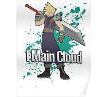 I Main Cloud - Super Smash Bros Poster