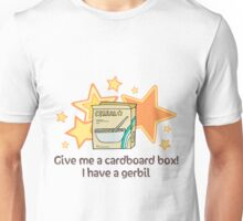 Give A Cardboard Box Unisex T-Shirt