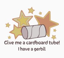 Give A Tube For Gerbil by hybridwing