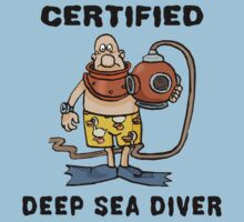 Funny Certified Deep Sea Diver by SportsT-Shirts