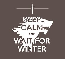 Keep Calm and Wait for Winter T-Shirt
