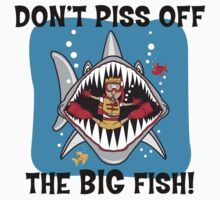 """Scuba """"Don't Piss Off The Big Fish"""" by SportsT-Shirts"""