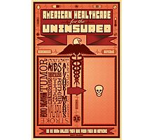 American Healthcare for the Uninsured Photographic Print