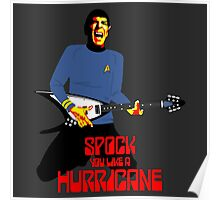 Spock You Like A Hurricane Poster