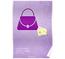 Lilly's Purple Plastic Purse Poster