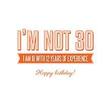 Happy 30th! Photographic Print