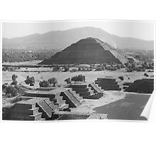 Teotihuacan - Pyramid of the Sun Poster