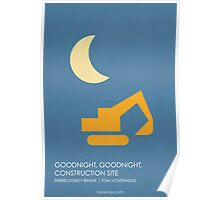 Goodnight Goodnight Construction Site Poster