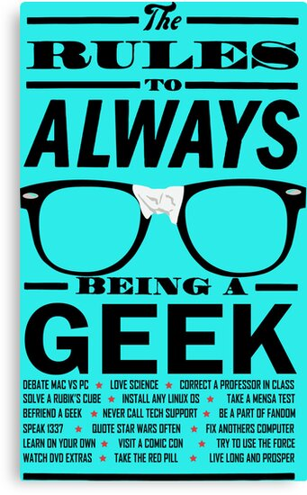 The rules to ALWAYS being a GEEK by DrPoo