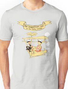The magnificent men! Unisex T-Shirt