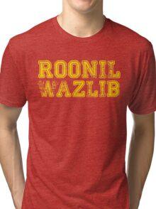 Roonil Wazlib Tri-blend T-Shirt