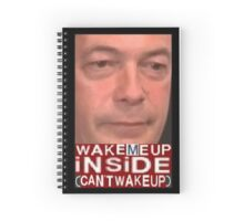 CANT WAKE UP Spiral Notebook