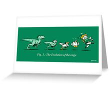 The Evolution of Revenge (Print Version) Greeting Card