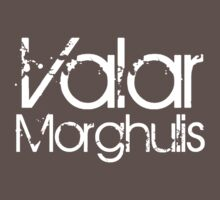 Valar Morgulis [White] by Jessica Morgan
